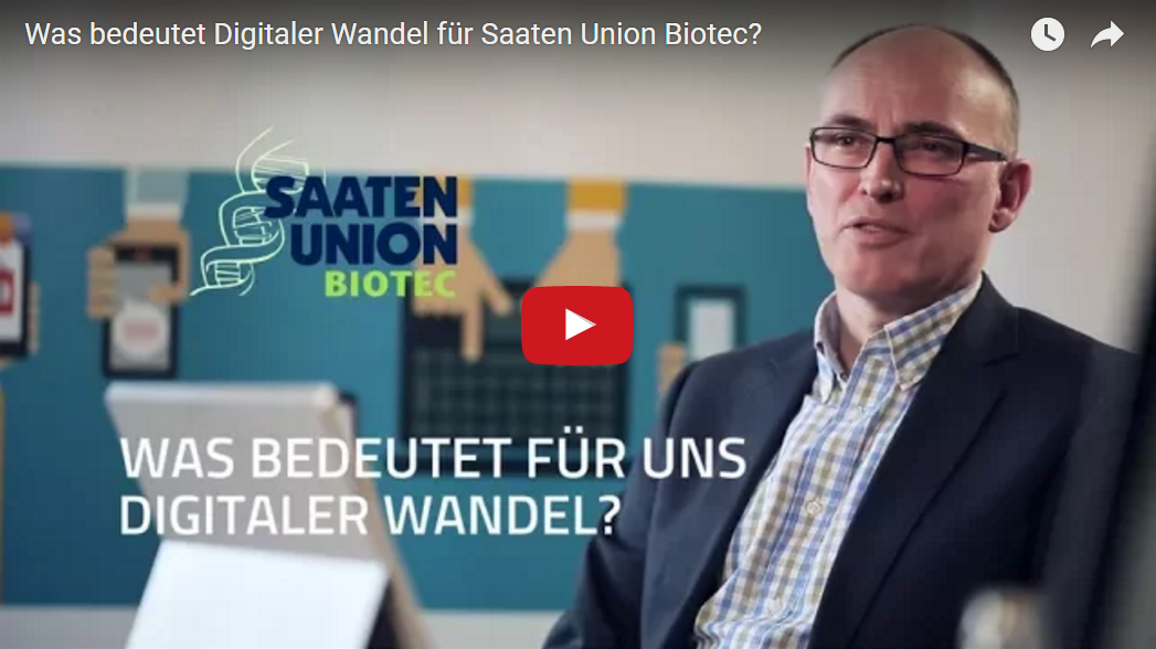 Was bedeutet Digitaler Wandel für die Saaten Union Biotec?
