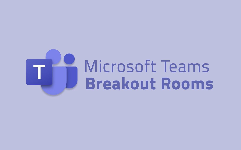 Breakout-Rooms-Teams